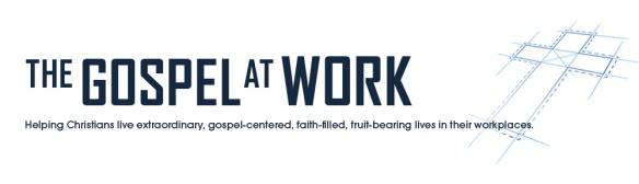 The Gospel at Work Banner
